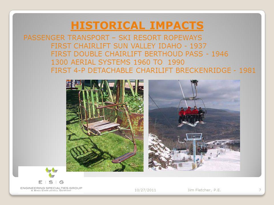 HISTORICAL IMPACTS 10/27/2011 6 Jim Fletcher, P.E.
