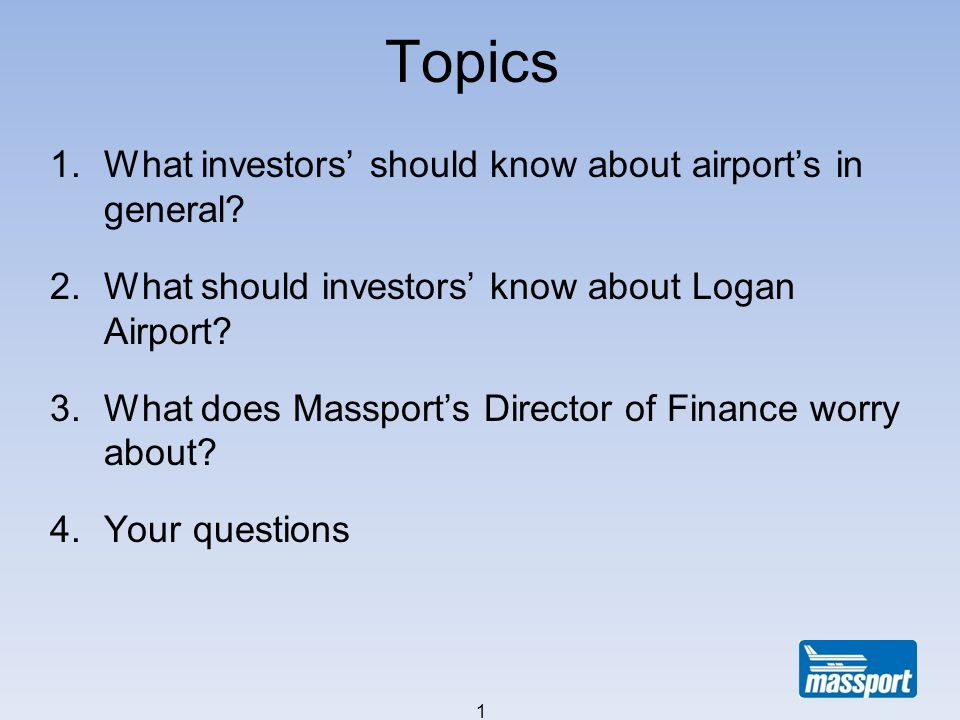 Topics 1.What investors should know about airports in general.