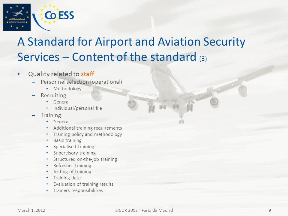 A Standard for Airport and Aviation Security Services – Content of the standard (3) Quality related to staff – Personnel selection (operational) Metho