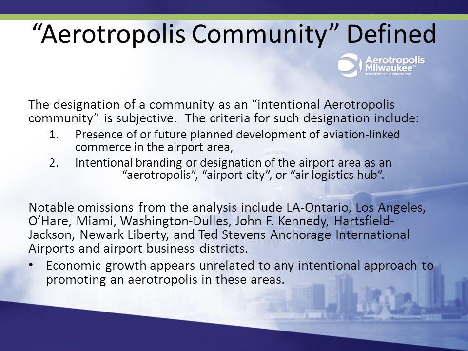 Aerotropolis Communities Examined Buffalo Chicago Dallas-Ft.