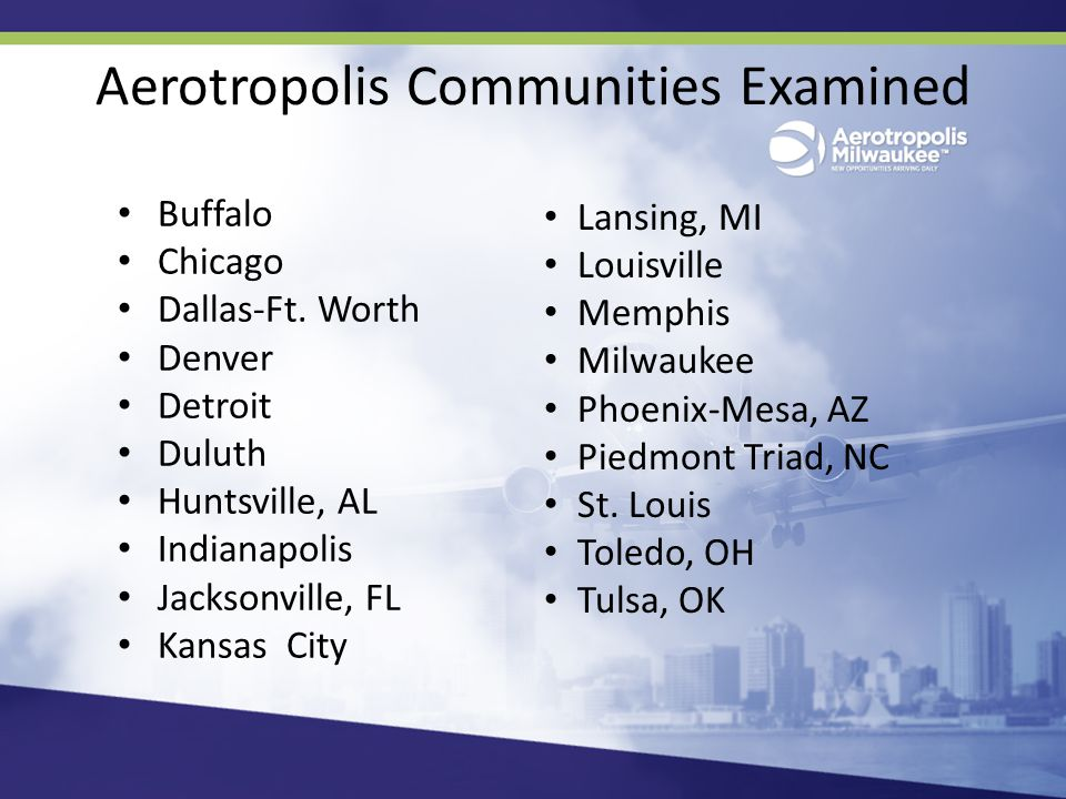 Aerotropolis Communities Examined Buffalo Chicago Dallas-Ft.