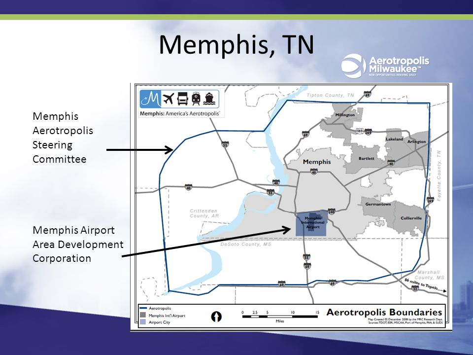 Memphis, TN Memphis Aerotropolis Steering Committee Memphis Airport Area Development Corporation