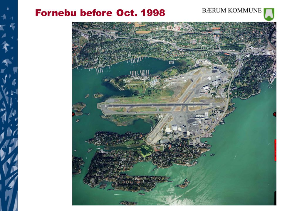 Fornebu before Oct. 1998