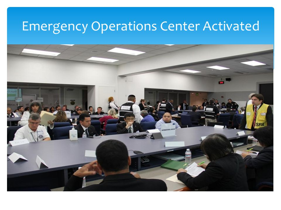 Emergency Operations Center Activated