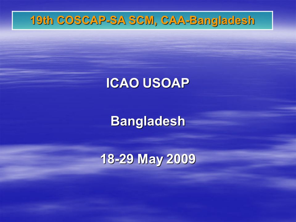 ICAO USOAP Bangladesh 18-29 May 2009