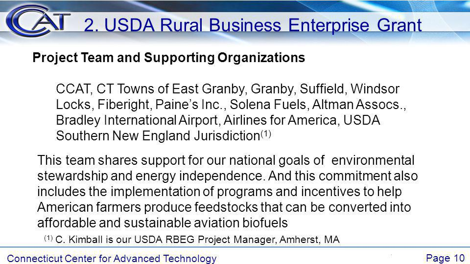 Connecticut Center for Advanced Technology Page 10 2. USDA Rural Business Enterprise Grant Project Team and Supporting Organizations CCAT, CT Towns of