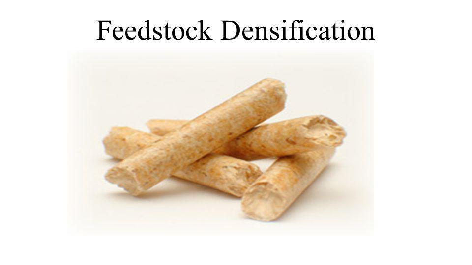 Feedstock Densification