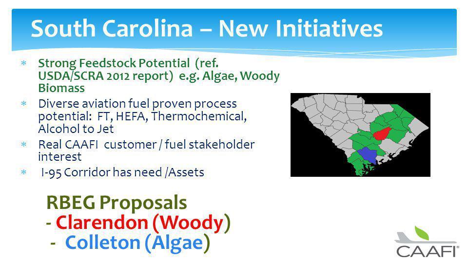 South Carolina – New Initiatives Strong Feedstock Potential (ref.