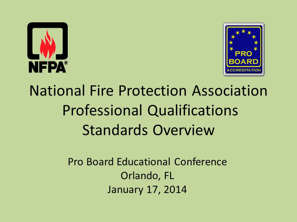 NFPA 1521 - 2008 Fire Department Safety Officer Formatted as JPR style document FSOSH Technical Committee Anticipated consent document for April 2014 Next Edition: 2014 22January 2014