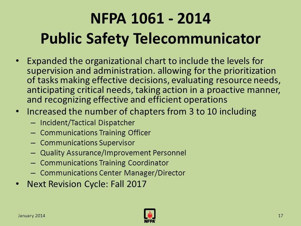 NFPA 1061 - 2014 Public Safety Telecommunicator Expanded the organizational chart to include the levels for supervision and administration. allowing f