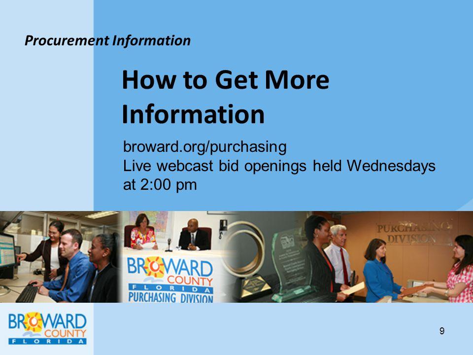 Broward County Small Business Programs Small Business Enterprise (SBE) County Business Enterprise (CBE) Federal Disadvantaged Business Enterprise (DBE) 10