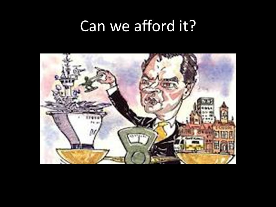 Can we afford it
