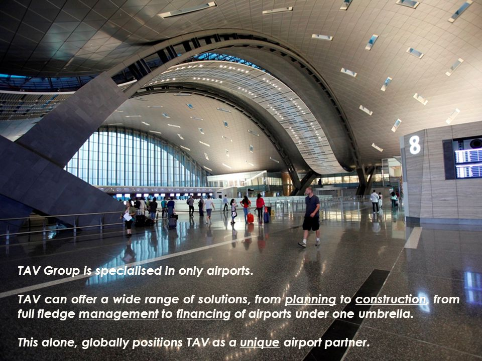 TAV Group is specialised in only airports.