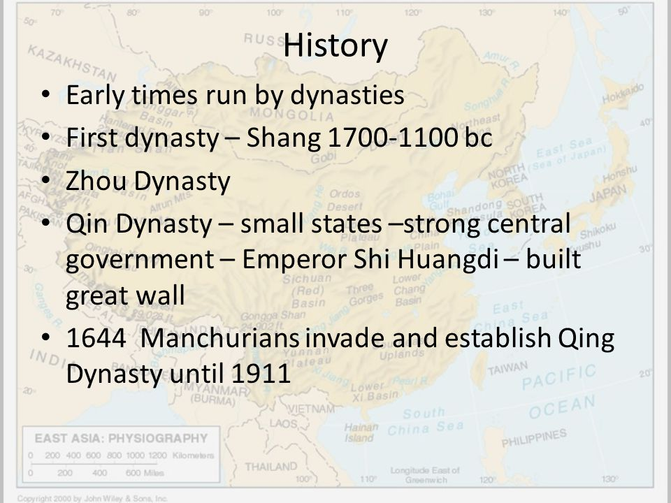 History Early times run by dynasties First dynasty – Shang 1700-1100 bc Zhou Dynasty Qin Dynasty – small states –strong central government – Emperor S