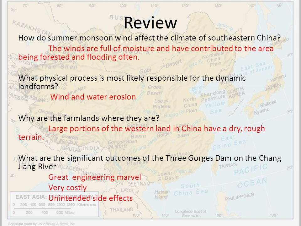 Review How do summer monsoon wind affect the climate of southeastern China? The winds are full of moisture and have contributed to the area being fore