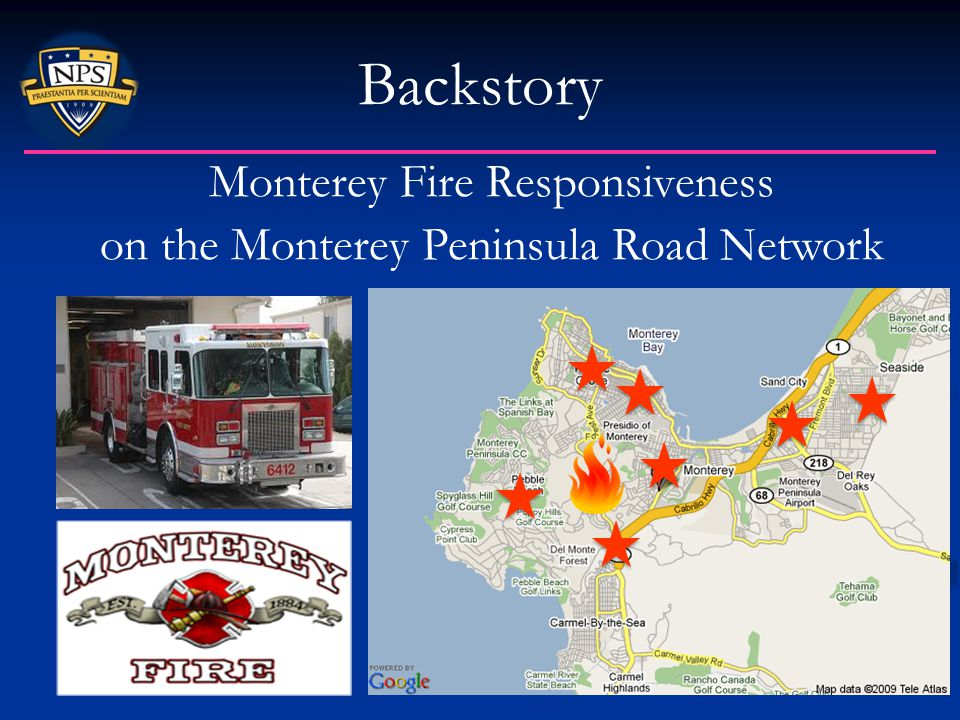 Backstory Monterey Fire Responsiveness on the Monterey Peninsula Road Network
