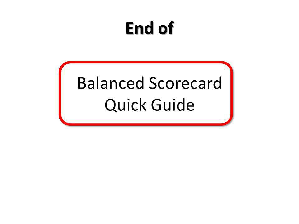 End of Balanced Scorecard Quick Guide