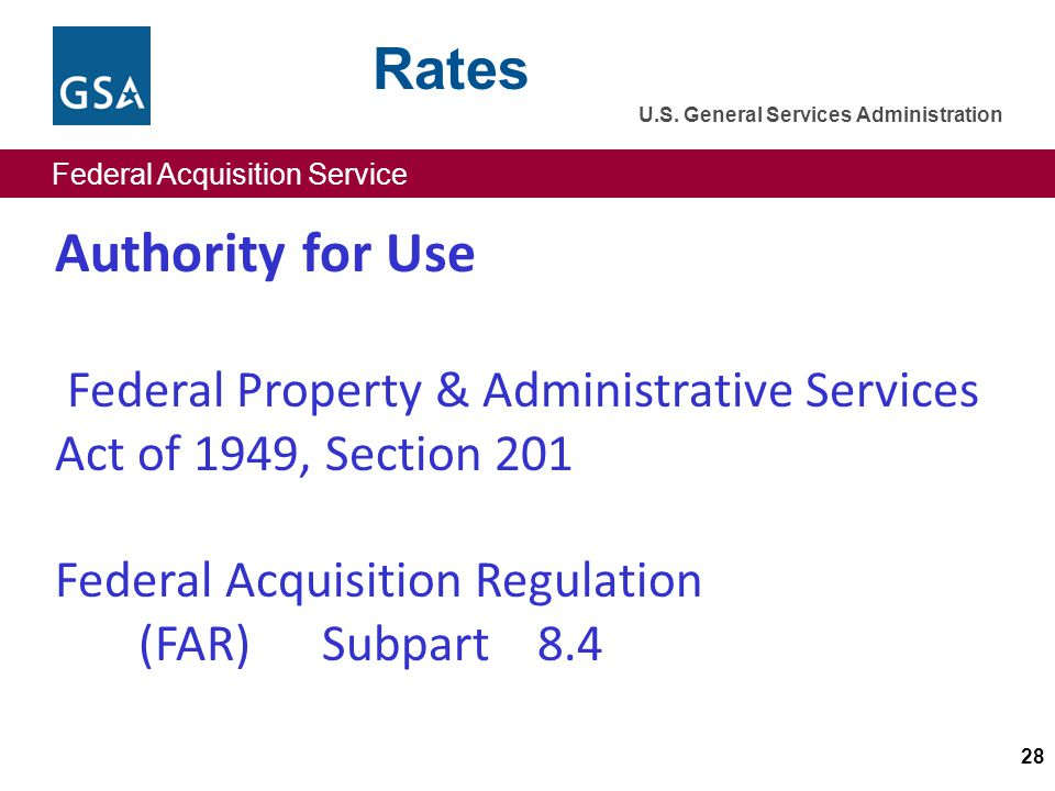 Federal Acquisition Service U.S. General Services Administration Federal Acquisition Service U.S.