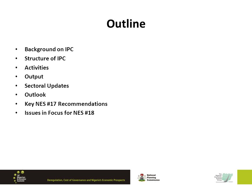 Outline Background on IPC Structure of IPC Activities Output Sectoral Updates Outlook Key NES #17 Recommendations Issues in Focus for NES #18