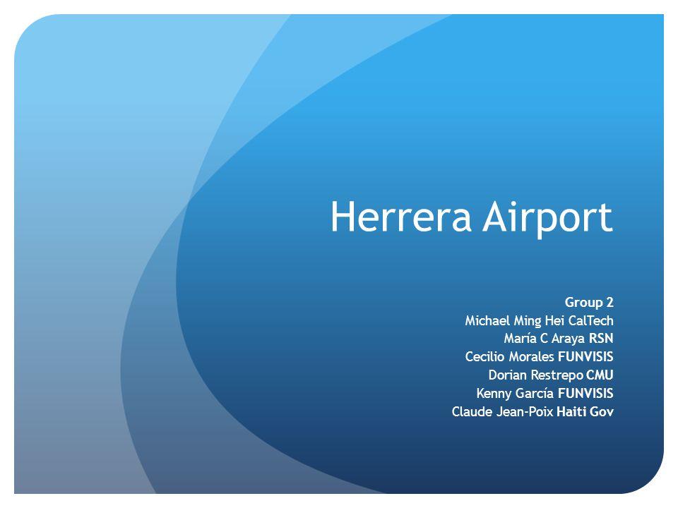 Herrera Airport Group 2 Michael Ming Hei CalTech María C Araya RSN Cecilio Morales FUNVISIS Dorian Restrepo CMU Kenny García FUNVISIS Claude Jean-Poix Haiti Gov