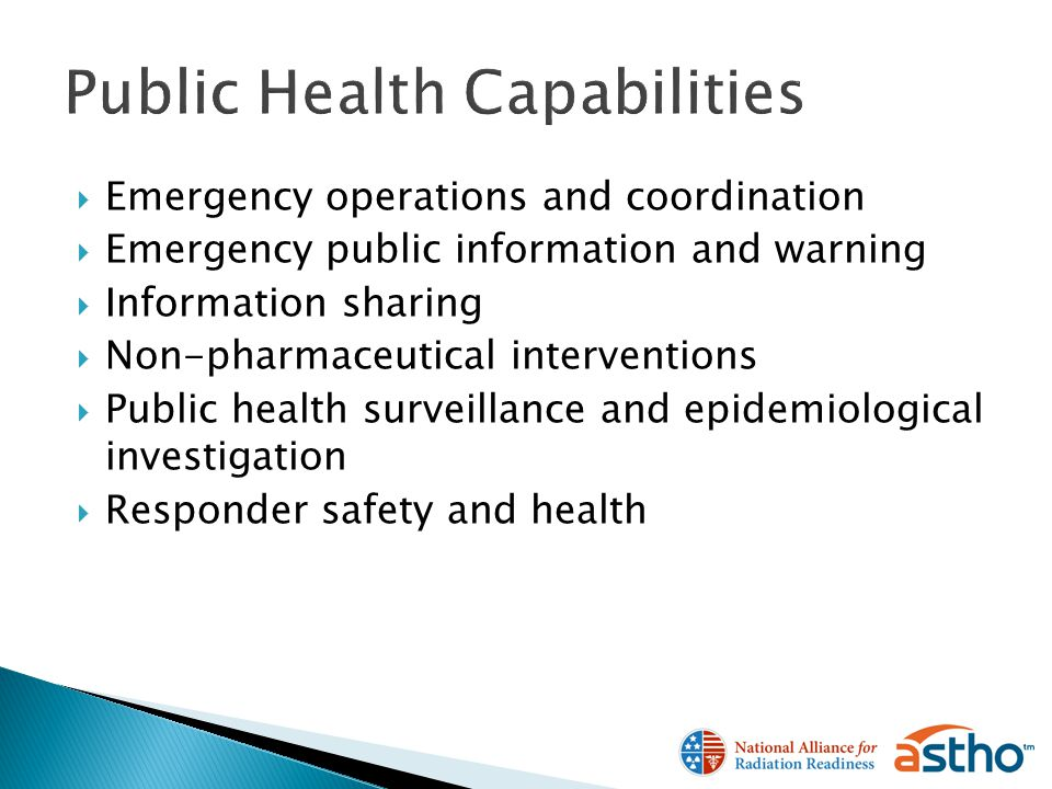 Emergency operations and coordination Emergency public information and warning Information sharing Non-pharmaceutical interventions Public health surveillance and epidemiological investigation Responder safety and health