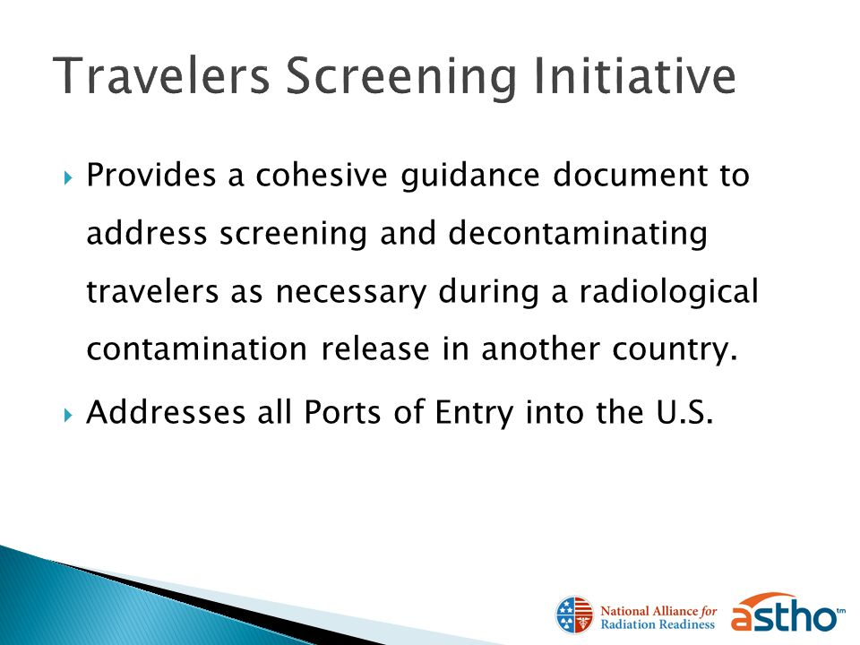 Provides a cohesive guidance document to address screening and decontaminating travelers as necessary during a radiological contamination release in a