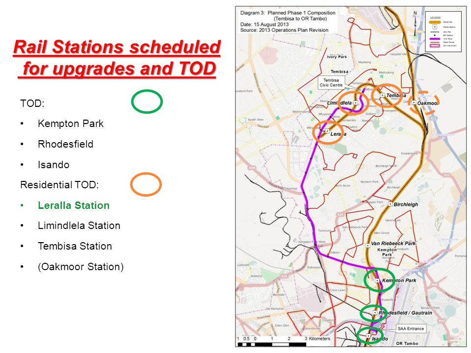 Rail Stations scheduled for upgrades and TOD for upgrades and TOD TOD: Kempton Park Rhodesfield Isando Residential TOD: Leralla Station Limindlela Sta