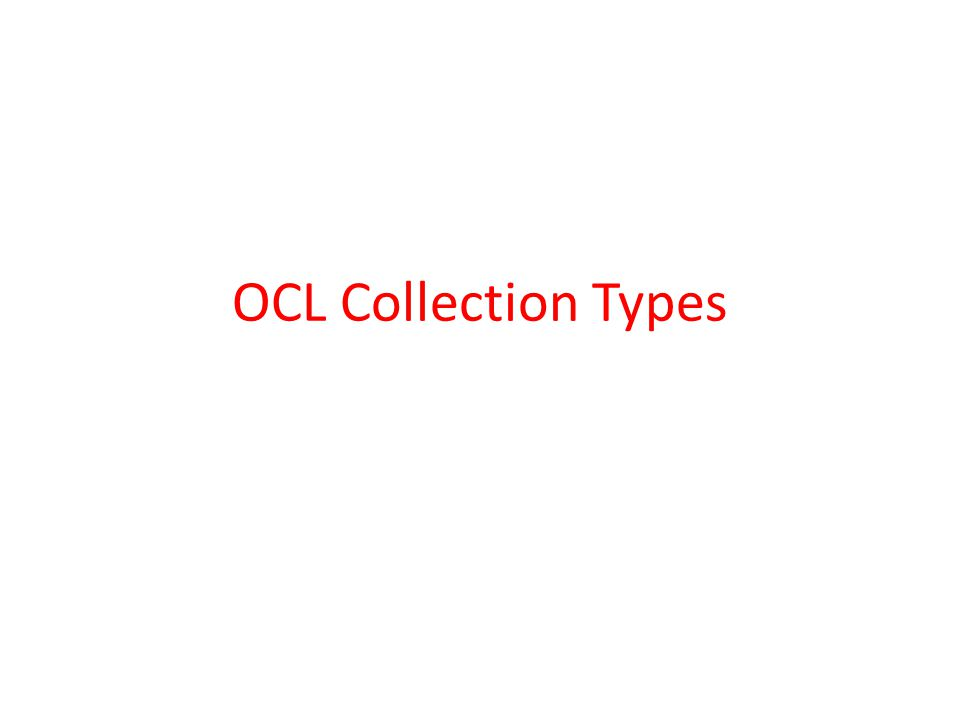 OCL Collection Types
