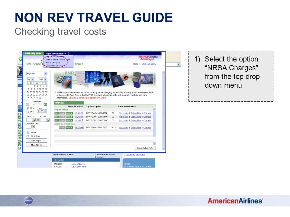 1)Select the option NRSA Charges from the top drop down menu NON REV TRAVEL GUIDE Checking travel costs