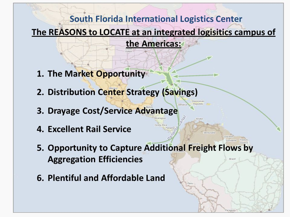 South Florida International Logistics Center Potential Southern Florida Major Logistics Transportation Network (2 Major Rail Roads, 2 ILCs, 6 Sea & 4 International Airports, 1 of 5 Federally designated relievers for intl airports 3 Interstate Highways, The Turnpike & 8 US Highways) 18