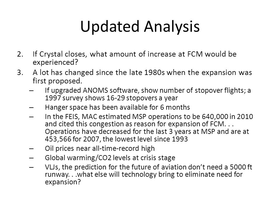 Updated Analysis 2.If Crystal closes, what amount of increase at FCM would be experienced.