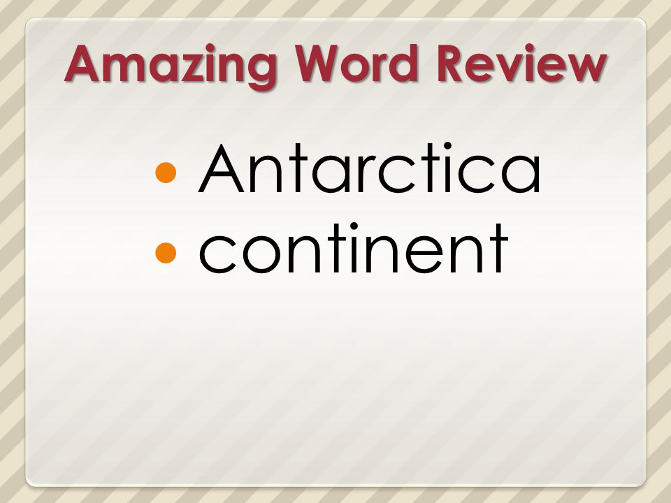 Amazing Word Review Antarctica continent