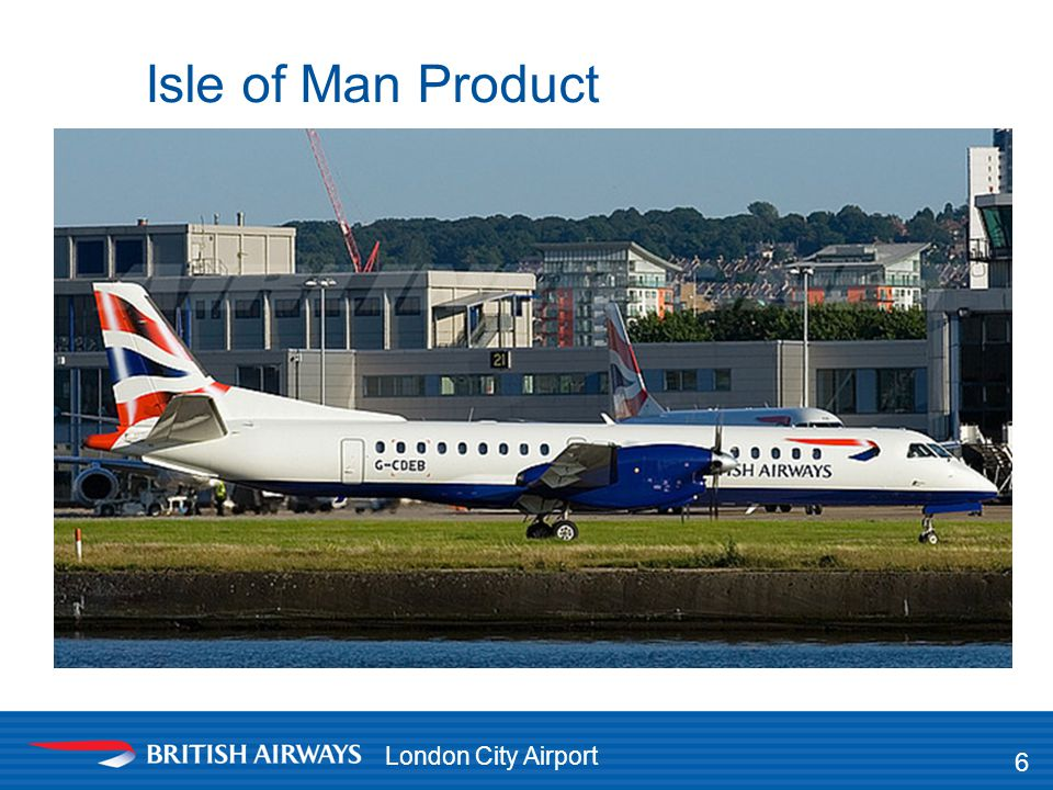 London City Airport Isle of Man Product 6