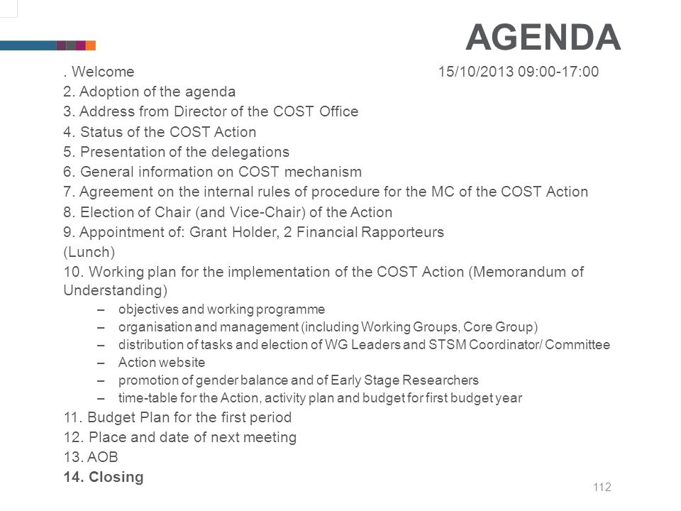 112 AGENDA. Welcome15/10/2013 09:00-17:00 2. Adoption of the agenda 3.