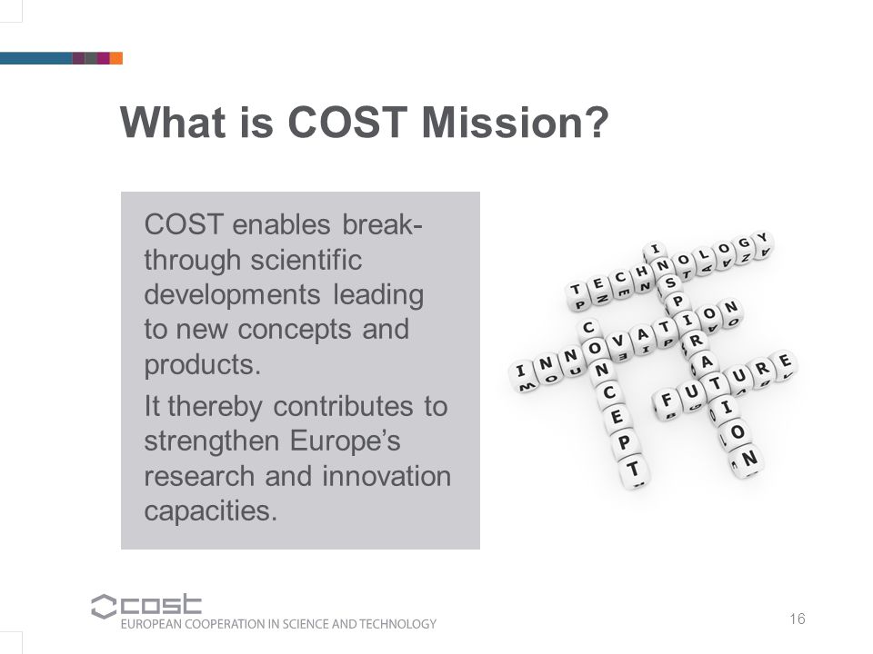 What is COST Mission.