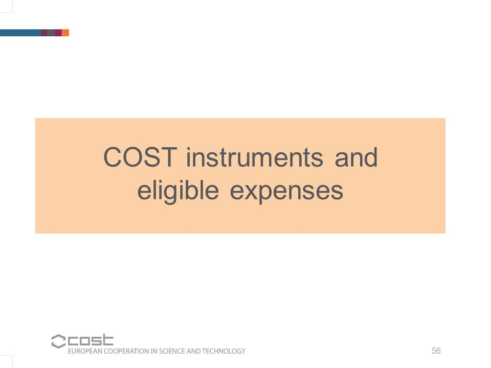 56 COST instruments and eligible expenses