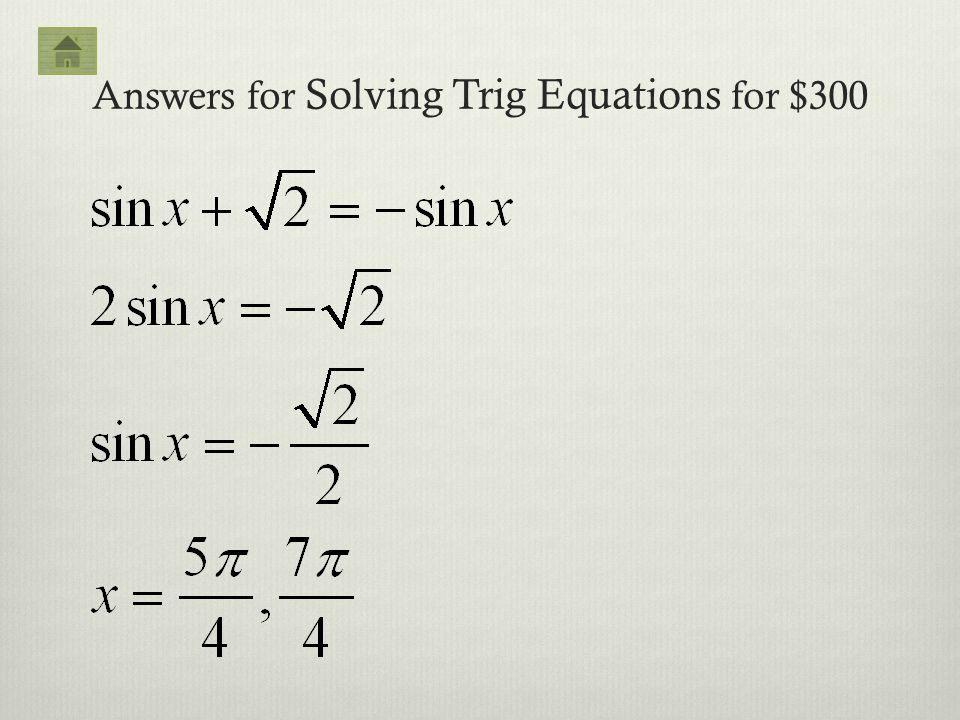 Answers for Solving Trig Equations for $300
