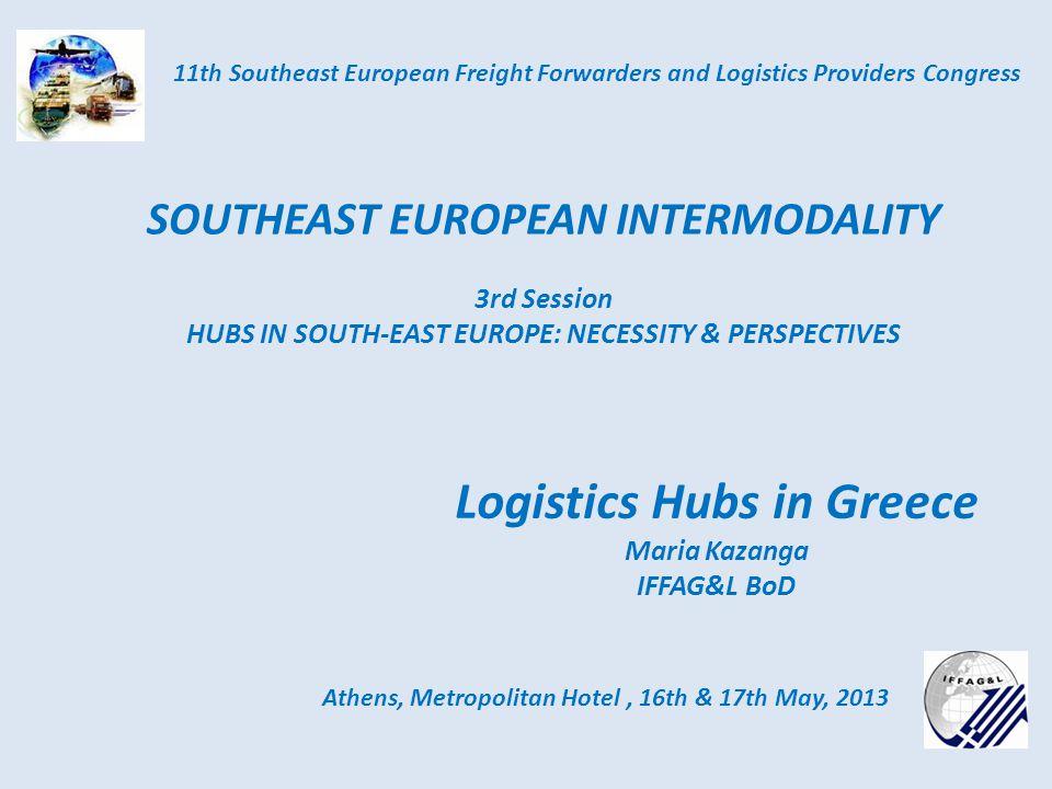 ΛΟΓΙΚΗ Athens, Metropolitan Hotel, 16th & 17th May, 2013 11th Southeast European Freight Forwarders and Logistics Providers Congress Logistics GREEK WORD