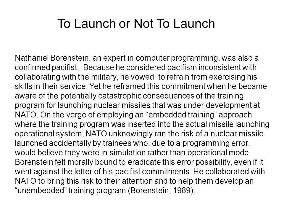 Nathaniel Borenstein, an expert in computer programming, was also a confirmed pacifist.