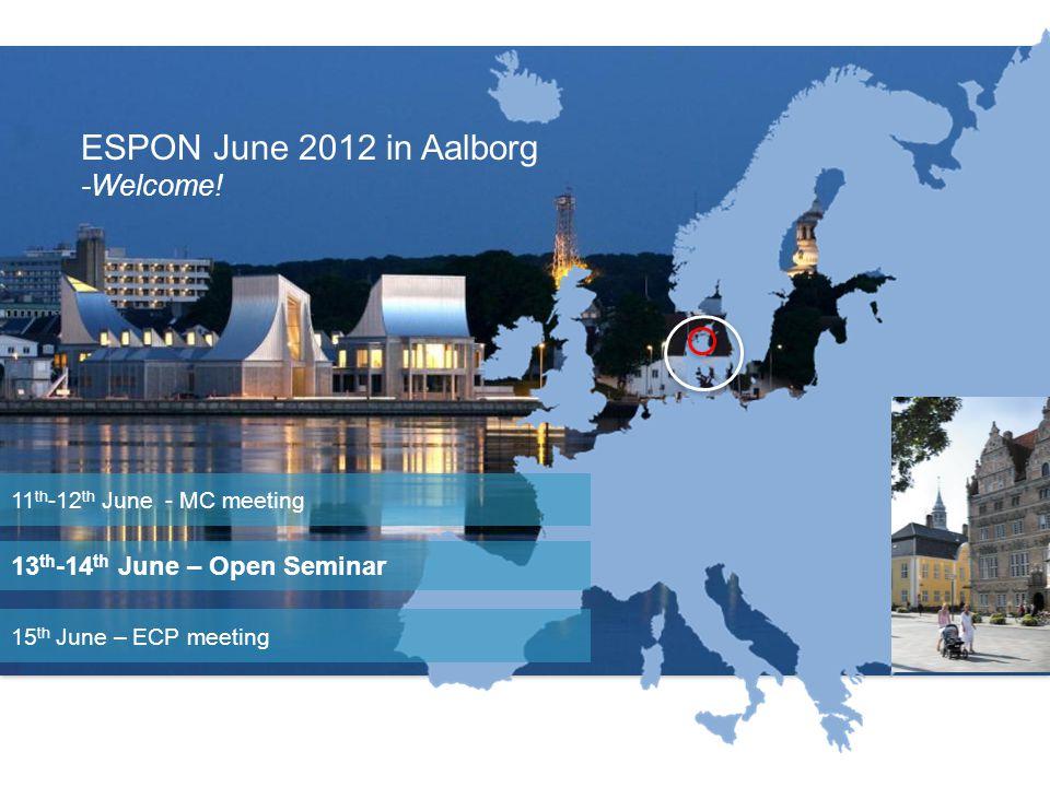 Location ESPON June 2012 in Aalborg -Welcome.