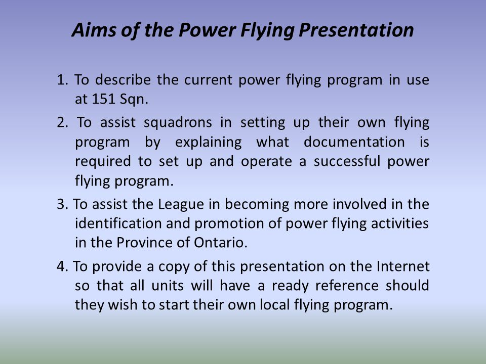 Aims of the Power Flying Presentation 1.