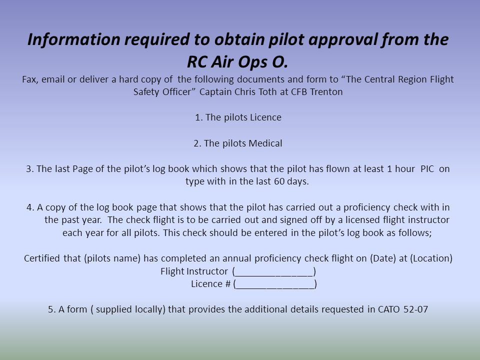 Information required to obtain pilot approval from the RC Air Ops O.