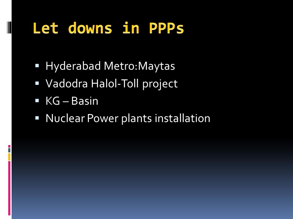 Hyderabad Metro:Maytas Vadodra Halol-Toll project KG – Basin Nuclear Power plants installation