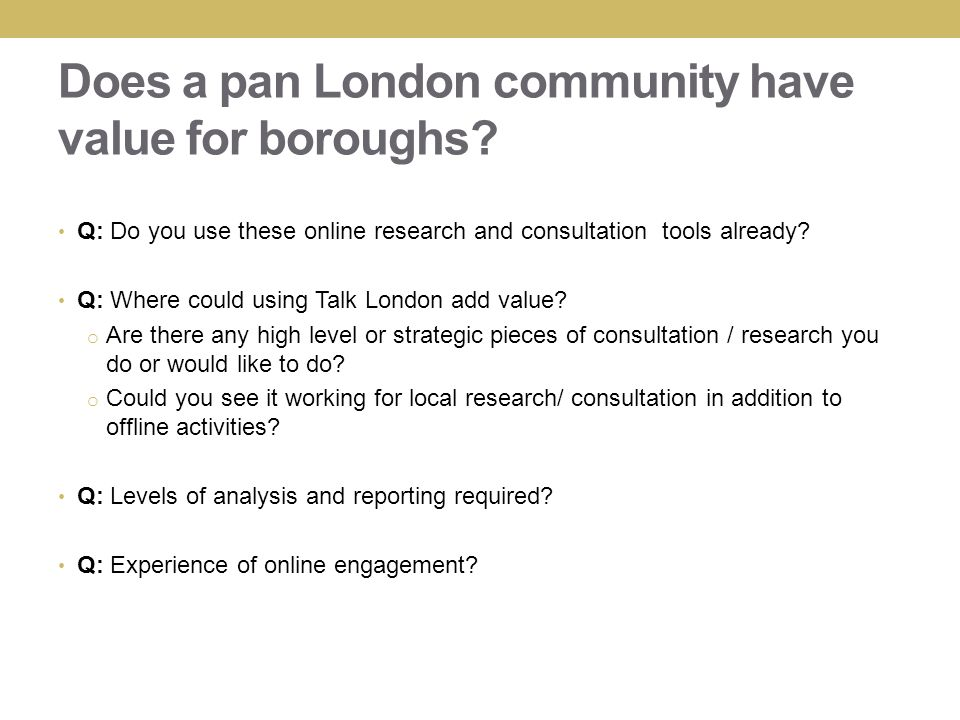 Does a pan London community have value for boroughs.