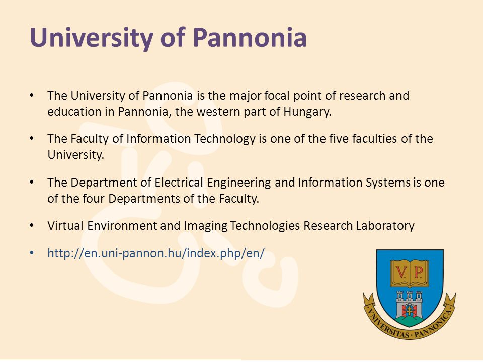University of Pannonia The University of Pannonia is the major focal point of research and education in Pannonia, the western part of Hungary. The Fac