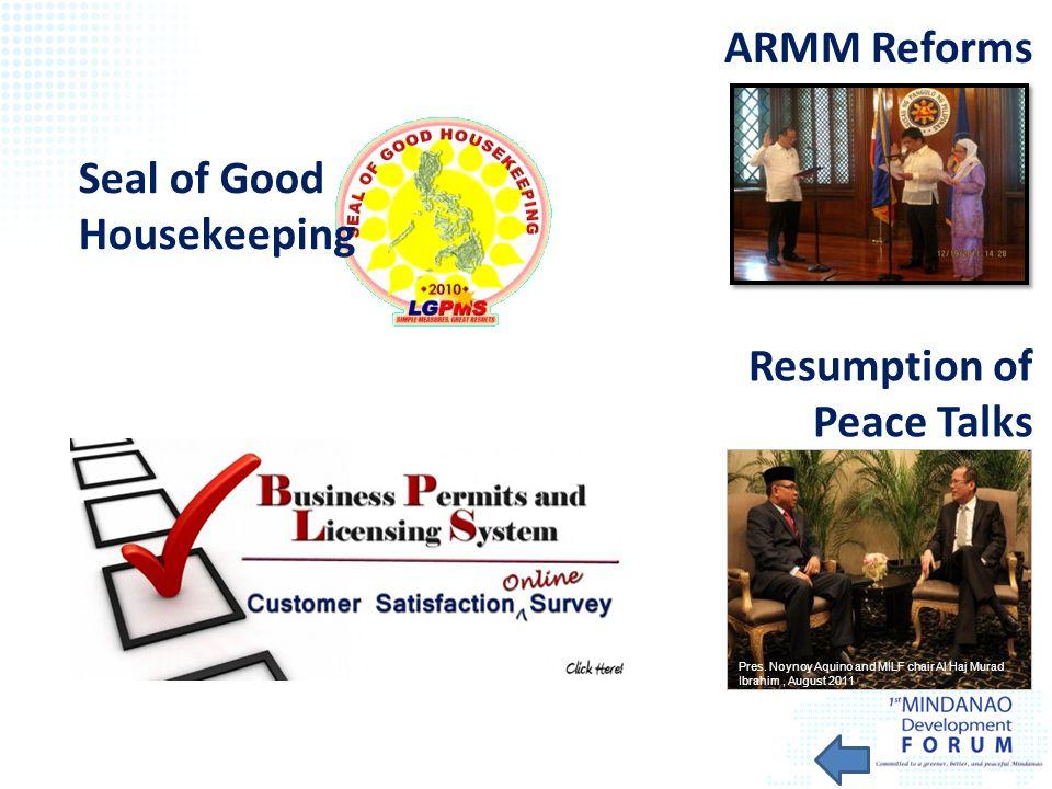 ARMM Reforms Pres. Noynoy Aquino and MILF chair Al Haj Murad Ibrahim, August 2011 Resumption of Peace Talks Seal of Good Housekeeping