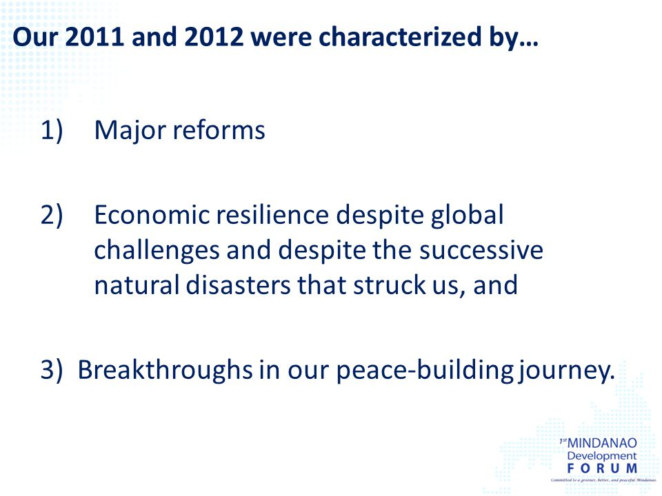 1)Major reforms 2)Economic resilience despite global challenges and despite the successive natural disasters that struck us, and 3) Breakthroughs in o