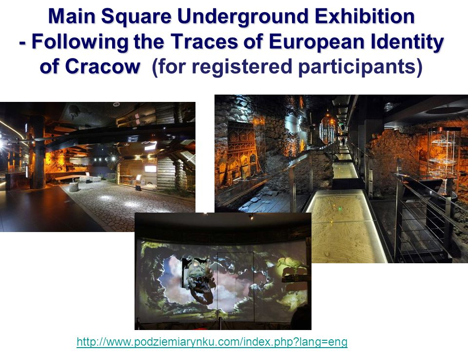 Main Square Underground Exhibition - Following the Traces of European Identity of Cracow Main Square Underground Exhibition - Following the Traces of