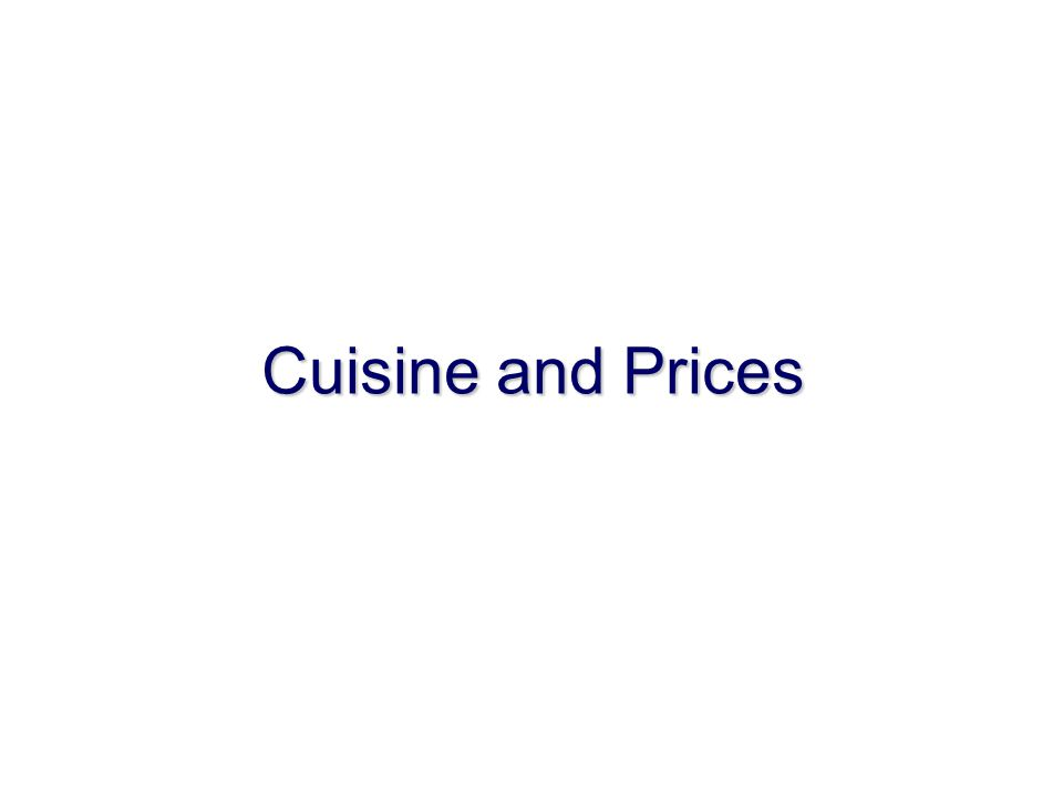 Cuisine and Prices