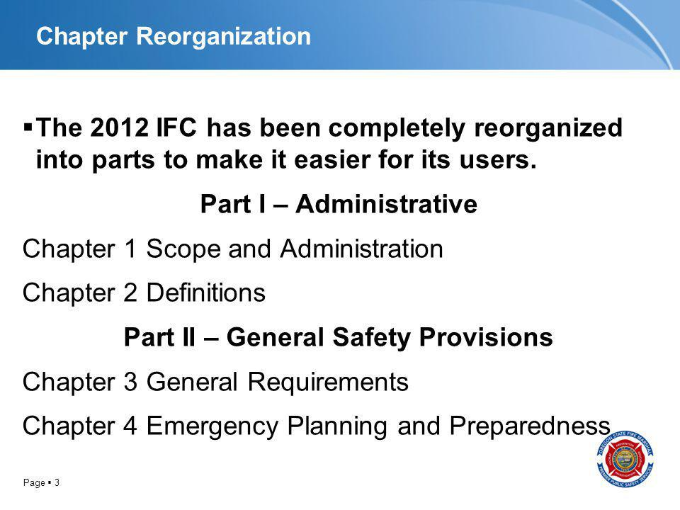 Page 4 Chapter Reorganization Part III – Building and Equipment Design Features Chapter 5 Fire Service Features Chapter 6 Building Services and Systems Chapter 7 Fire-Resistance-Rated Construction Chapter 8 Interior Finish, Decorative Materials and Furnishings Chapter 9 Fire Protection Systems Chapter 10 Means of Egress